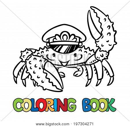 Crab in marine captain cap raised a claw. Coloring book or coloring picture. Children vector illustration