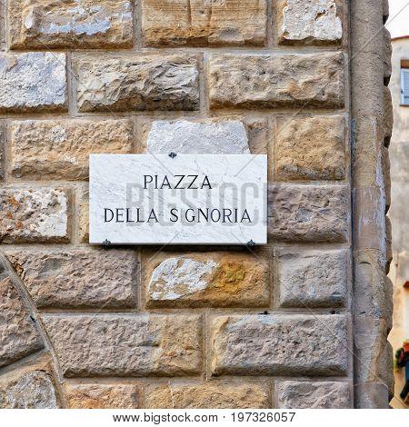 Piazza Della Signoria Street Sign On Wall Florence