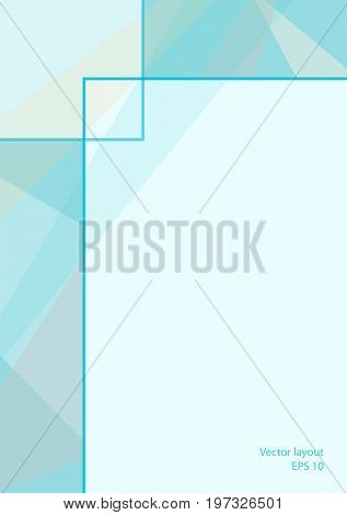 Cover layout modern design. Abstract geometric background with text place. Technology aquamarine  template for magazines, brochures, leaflets, booklets, prospectuses, annual reports, posters, flyers. EPS10 vector illustration, size A4