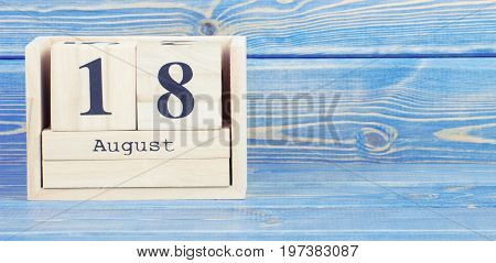 Vintage Photo, August 18Th. Date Of 18 August On Wooden Cube Calendar