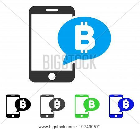 Phone Bitcoin SMS flat vector illustration. Colored phone bitcoin SMS gray, black, blue, green pictogram variants. Flat icon style for application design.