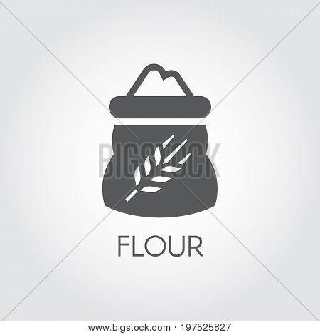 Black flat icon of bag with flour - ingredient for various recipes. Vector symbol of cooking, harvest, culinary. Vector illustration