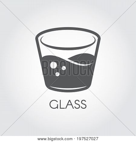 A glass of water or other abstract drink. Black and white icon in flat design. Cookery and bar concept. Vector logo on a gray background