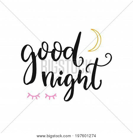 Good night card with brush lettering, moon and closed eyes. Vector typography at white background