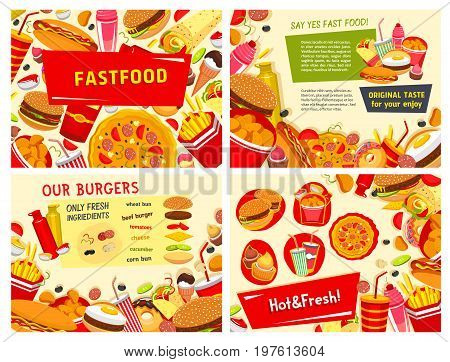 Fast food posters templates set for restaurant or fastfood cafe delivery. Vector hot dog, cheeseburger or burger sandwich, pizza or tacos and donut cake or ice cream dessert and french fries