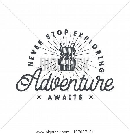 Vintage hand drawn backpacking badge and emblem. Hiking label. Outdoor adventure inspirational logo. Typography retro style. Motivational quote for prints, t shirts. Stock vector