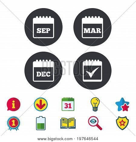 Calendar icons. September, March and December month symbols. Check or Tick sign. Date or event reminder. Calendar, Information and Download signs. Stars, Award and Book icons. Vector