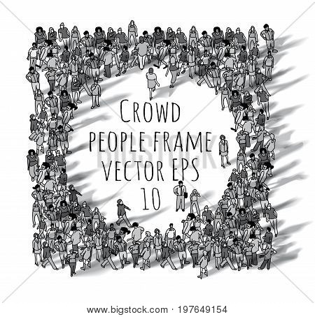 Crowd big group people frame black and white. Monochrome vector illustration. EPS10