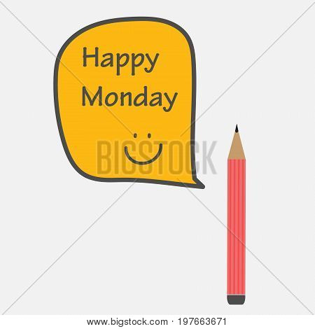 Happy Monday in bubble with pencil. Vector Illustration.