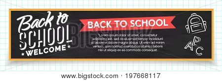 Back to school banner with label and school supplies such us backpack and alphabet on black chalkboard isolated on checkered background. Vector Illustration