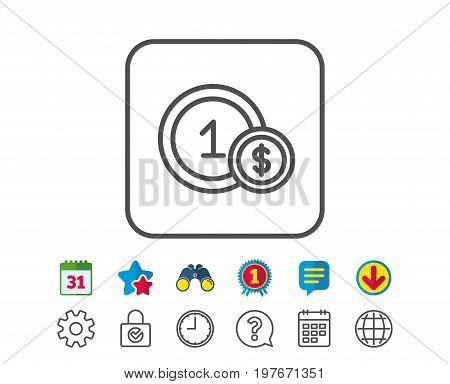 Coins line icon. Money sign. Dollar currency symbol. Cash payment method. Calendar, Globe and Chat line signs. Binoculars, Award and Download icons. Editable stroke. Vector