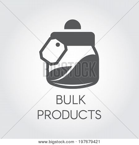 Bulk products in the bank flat icon. Cookery and kitchen accessories concept. Simple logo or button for cooking websites, online shops, mobile apps and other design needs. Vector illustration