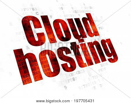 Cloud computing concept: Pixelated red text Cloud Hosting on Digital background