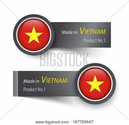 Flag icon and label with text made in Vietnam .