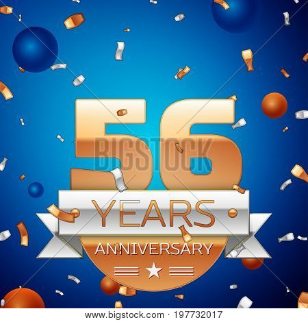 Realistic Fifty six Years Anniversary Celebration Design. Golden numbers and silver ribbon, confetti on blue background. Colorful Vector template elements for your birthday party