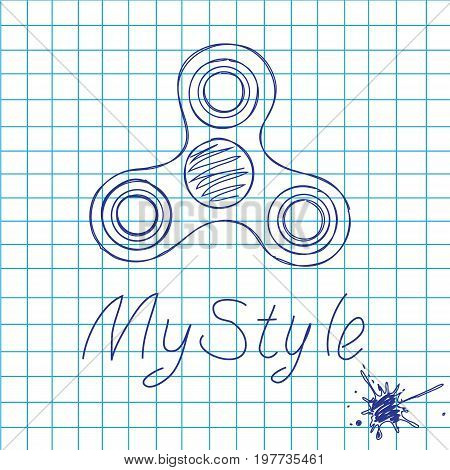 Fidget spinner hand drawn fashion vector picture. Popular toy from a stress. Hand-written text my style