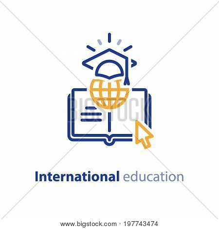 International education concept, global learning, online courses, internet university class, distant e-learning, vector line icon