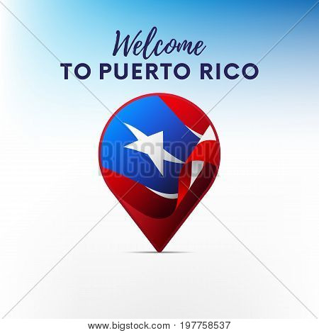 Flag of Puerto Rico in shape of map pointer or marker. Welcome to Puerto Rico. Vector illustration.