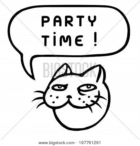 Party time! Cartoon cat head. Speech bubble. Vector illustration. Funny cool emoticon character.