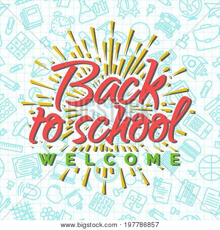 Welcome back to school background with sunburst on seamless pattern of school supplies. Happy School Year. Back To School Background. Back to school shopping. Super sale.Vector illustration.
