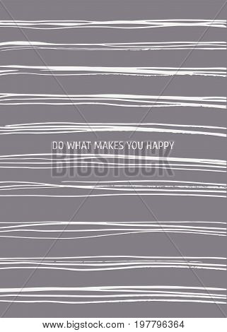 Poster With Modern Minimalistic Design And Motivation Phrase. Vector Illustration With Hand Drawn In