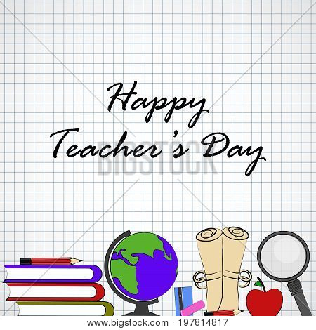 illustration of globe, lense, apple, book, pencil, notebook with Happy Teacher's day text on the occasion of Teacher's Day