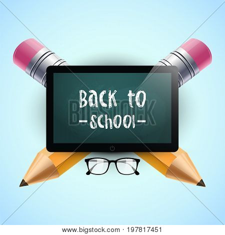 Back to school. Vector illustration. School background template with tablet, eyeglasses and two pencils. Back to school text. Poster design.