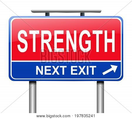 Strength Sign Concept.