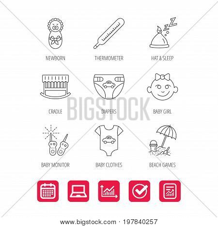 Newborn clothes, diapers and sleep hat icons. Thermometer, baby girl and cradle linear signs. Beach games, monitoring flat line icons. Report document, Graph chart and Calendar signs. Vector