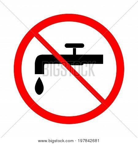No drinking water icon. Illustration silhouette black tap in red circle. Sign non drinkable on white background. Symbol non drinkable forbidden non beverage. Flat vector image. Vector illustration