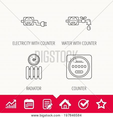 Electricity, radiator and water counter icons. Counter linear sign. Edit document, Calendar and Graph chart signs. Star, Check and House web icons. Vector