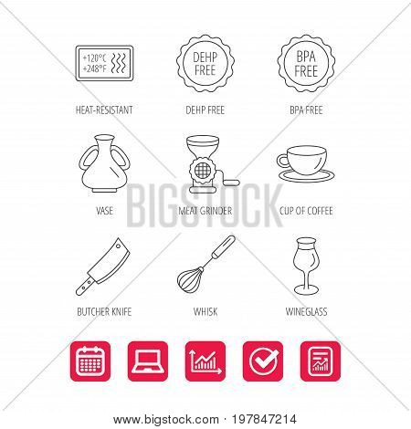 Coffee cup, butcher knife and wineglass icons. Meat grinder, whisk and vase linear signs. Heat-resistant, DEHP and BPA free icons. Report document, Graph chart and Calendar signs. Vector