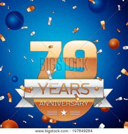 Realistic Seventy nine Years Anniversary Celebration Design. Golden numbers and silver ribbon, confetti on blue background. Colorful Vector template elements for your birthday party