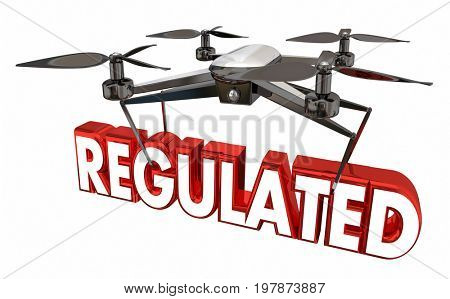 Regulated Airspace Regulation Drone Flying Carrying Word 3d Illustration