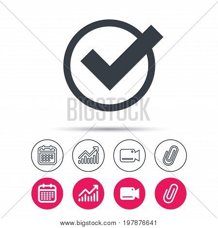 Tick icon. Check or confirm symbol. Statistics chart, calendar and video camera signs. Attachment clip web icons. Vector