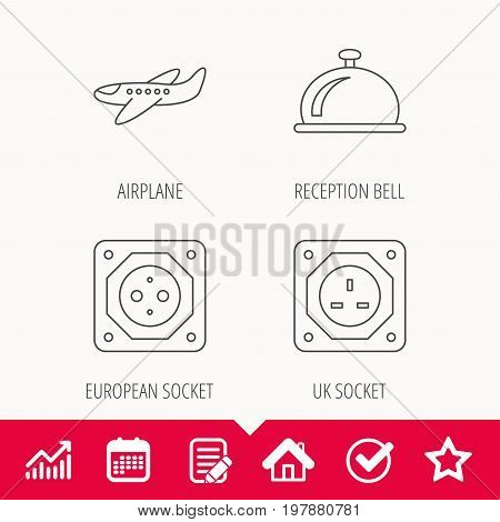 Air-plane, european socket and reception bell icons. UK socket linear sign. Edit document, Calendar and Graph chart signs. Star, Check and House web icons. Vector
