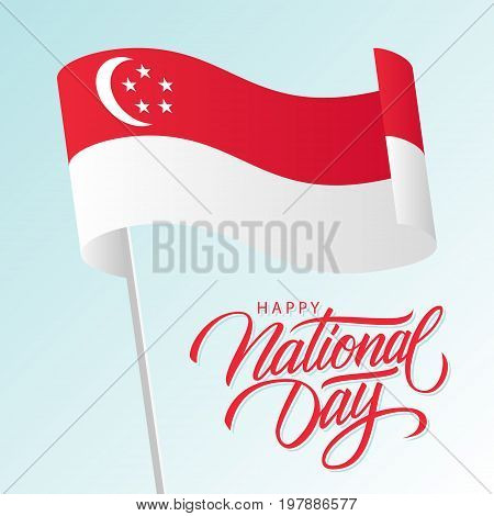 Singapore Happy National Day greeting card with waving singaporean national flag and hand lettering text design. Vector illustration.