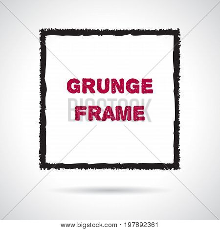 Hand drawn grunge square. Abstract brush graphic design element. Textured frame hand painted with crayon. Doodle shape with text and shadow. Vector illustration.