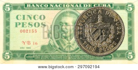 3 Cuban Peso Coin Against 5 Cuban Peso Banknote