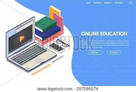 Online Education On Computer Web App. Isometric Laptop With Online Video Playing On Screen And Phone