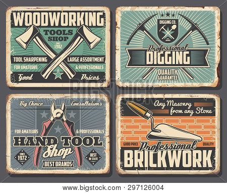 Construction, Handy Repair And Industrial Tools Shop Posters. Vector Rusty Grunge Plates With Diggin