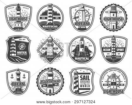 Nautical Lighthouse Icons, Seafarer Marine Safety Sailing Adventure Badges. Vector Sea Beacon With L
