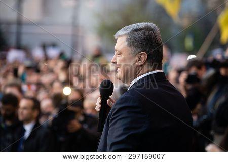 Kyiv, Ukraine - Apr 22, 2019: Action Of Gratitude To The President Of Ukraine Petro Poroshenko Near