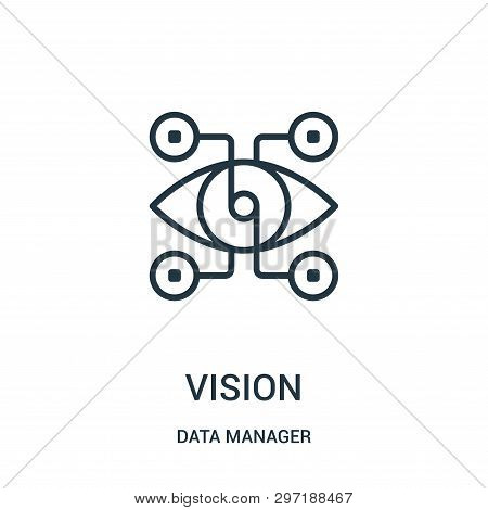 Vision Icon Isolated On White Background From Data Manager Collection. Vision Icon Trendy And Modern
