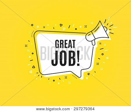 Great Job Symbol. Megaphone Banner. Recruitment Agency Sign. Hire Employees. Loudspeaker With Speech