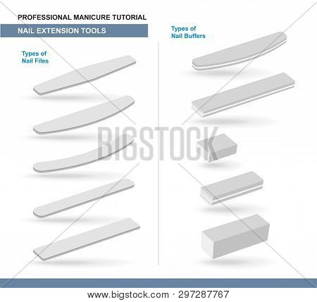 Different Types Of Nail Files And Nail Buffers. Manicure And Pedicure Care Tools. Vector Illustratio