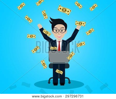 Business and financia success concept happy businessman. lot of money has come down. manager in worker in office sit at the desk with notebook. on blue background. vector illustration poster