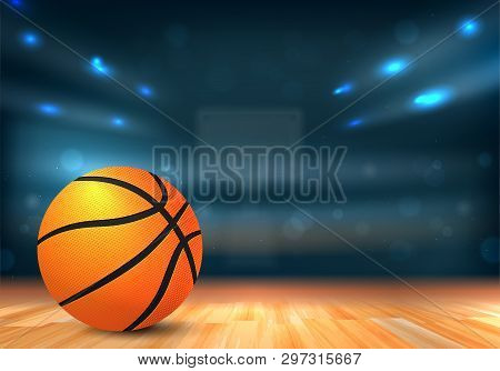 Basketball Ball On Wooden Floor And Sport Arena With Tribunes And Lights In Blurred Background - Vec