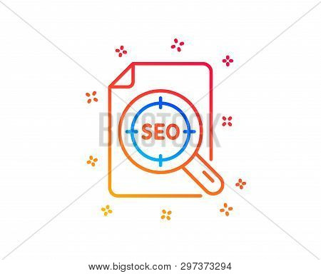 Seo Target Line Icon. Search Engine Optimization Sign. File Document Symbol. Gradient Design Element