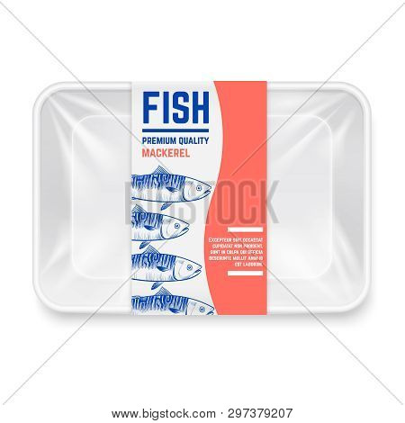 Realistic Plastic Container With Hand Drawn Mackerel Fish Label Vector Design. Container Box For Mac
